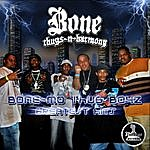 Bone Thugs-N-Harmony Bone-Mo Thug Boyz Greatest Hits
