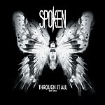 Spoken Through It All - Single