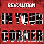 Revolution In Your Corner