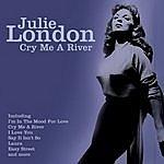 Julie London Cry Me A River