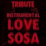 The Dream Team Love Sosa (Instrumental)