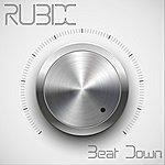 Rubix Beat Down