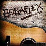 Bobaflex Acoustic Cuts
