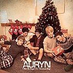 Auryn I Met An Angel (On Christmas Day)