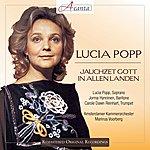 Lucia Popp Lucia Popp: Jauchzet Gott In Allen Landen