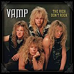 Vamp The Rich Don't Rock (Deluxe Edition)