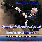 Moscow Philharmonic Orchestra Yuri Simonov Conducting Rachmaninoff: Symphonic Dances, Op. 45, Five Études-Tableaux