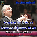 Moscow Philharmonic Orchestra Yuri Simonov Conducting Rachmaninoff: Symphony No. 3 Op. 44, Capriccio Bohemien, Op. 12