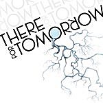 There For Tomorrow There For Tomorrow Ep: B-Sides