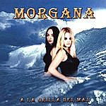 Morgana A La Orilla Del Mal