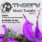 M-Theory Mixed Tweaks Pt. 2