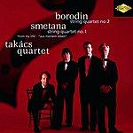 Takács Quartet Borodin: String Quartet No. 2 / Smetana: String Quartet No. 1
