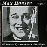 Max Hansen Max Hansen, Vol. 1 (1932-1955)