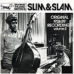 Slim Slim & Slam: Original 1938 Recordings, Vol. 2