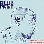 Blueprint Deleted Scenes Instrumentals