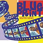 Blueprint Deleted Scenes