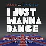 Wayne G I Just Wanna Dance 2012 (Feat. Alison Jiear)