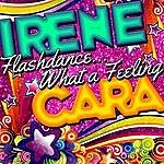 Irene Cara Flashdance...What A Feeling - Single