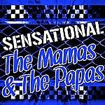 The Mamas & The Papas Sensational The Mamas & The Papas (Live)