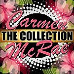 Carmen McRae Carmen Mcrae: The Collection