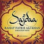 Rahat Fateh Ali Khan Sajdaa - Rahat Fateh Ali Khan Greatest Hits