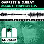 Garrett Make It Happen E.P.