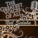 Neil Sedaka The Greatest Voices Of All: Neil Sedaka (Live)
