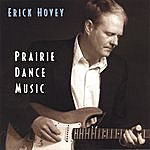 Erick Hovey Prairie Dance Music