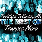 Frances Nero Footsteps Following Me - The Best Of Frances Nero