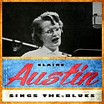 Claire Austin Sings The Blues
