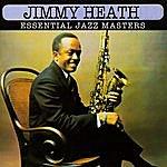 Jimmy Heath Essential Jazz Masters