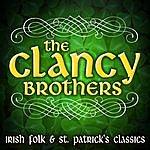 The Clancy Brothers Irish Folk & St. Patrick's Classics