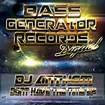 DJ Anthem I Dont Have The Time Ep