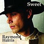 Raymond Harris Sweet