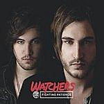 Watchers Fighting Patience