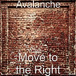 Avalanche Move To The Right