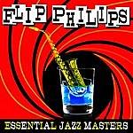 Flip Phillips Essential Jazz Masters