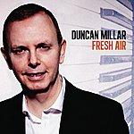 Duncan Millar Fresh Air