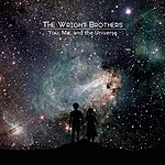 Wright Brothers You, Me, And The Universe - Ep