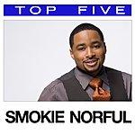 Smokie Norful Top 5: Hits