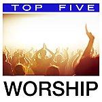 Worship Together Top 5: Worship