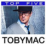 tobyMac Top 5: Hits
