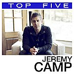 Jeremy Camp Top 5: Hits