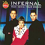 Infernal Your Crown (Feat. Xenia) - EP