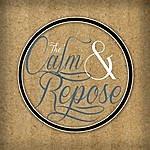 Calm The Calm & Repose - Ep