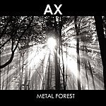 Ax Metal Forest