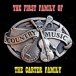 The Carter Family The First Family Of Country Music