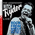 Mitch Ryder Live! Rock From Detroit (Digitally Remastered)
