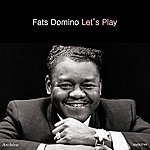 Fats Domino Let's Play