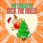 The Crickets Deck The Halls